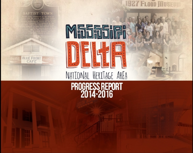 Mississippi Delta National Heritage Area Progress Report 2014-2016