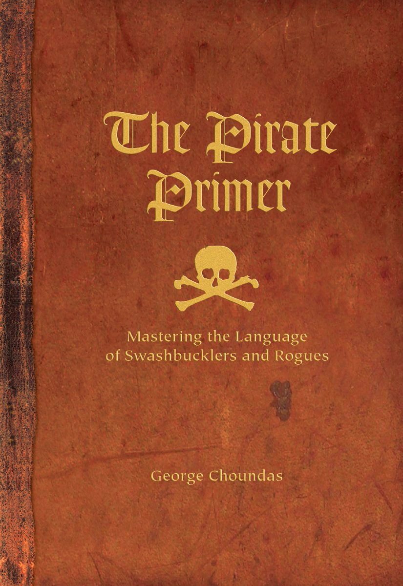 Learn to talk like a Pirate for Talk Like a Pirate Day.