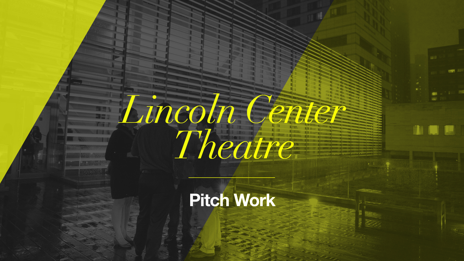 Lincoln Center Theatre: Pitch