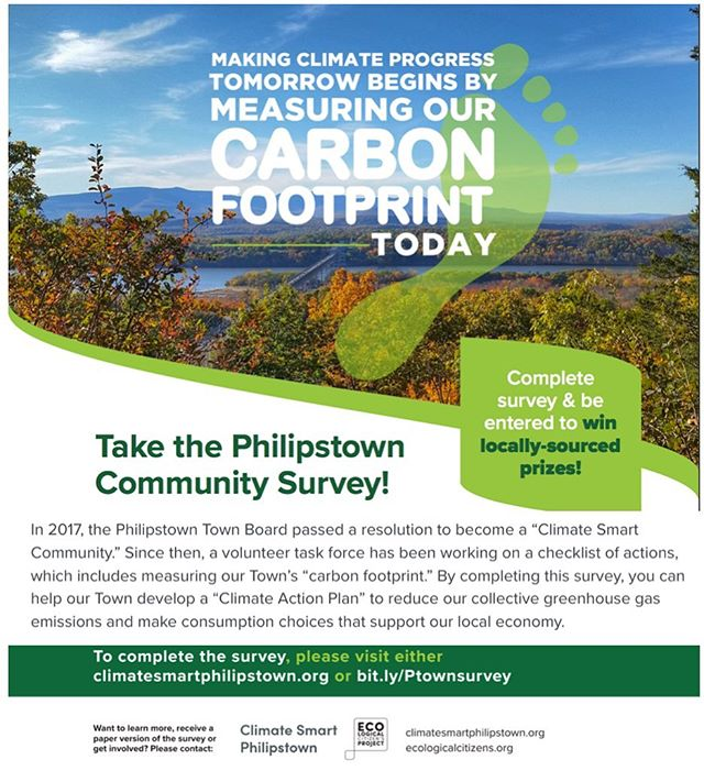 Philipstown residents! Help your town measure its carbon footprint. This household survey takes about 15-25 minutes to complete and is confidential. You will be entered into a raffle to win locally-sources prizes. Learn more and take the survey at bit.ly/Ptownsurvey or climatesmartphilipstown.org #climatesmart #carbonfootprint
