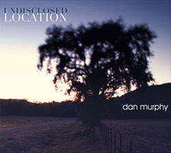 Bobby performed on longtime friend and collaborator Dan Murphy's first CD as a leader. CD available at  Dan Murphy/CD baby .