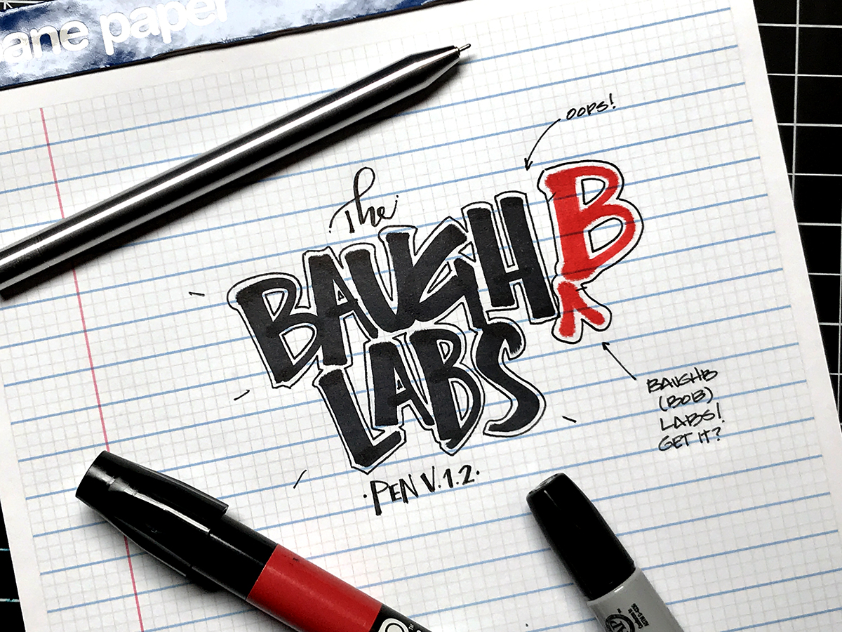 "The Baughb Labs Pen (V.1.2) is clean, comfortable and nearly seamless when the tip is deployed for writing. Unfortunately, I left the ""b"" off of ""Baughb"" on my doodle. Because I'm an idiot. Sorry Robert! Hopefully you find the humor in my edit."