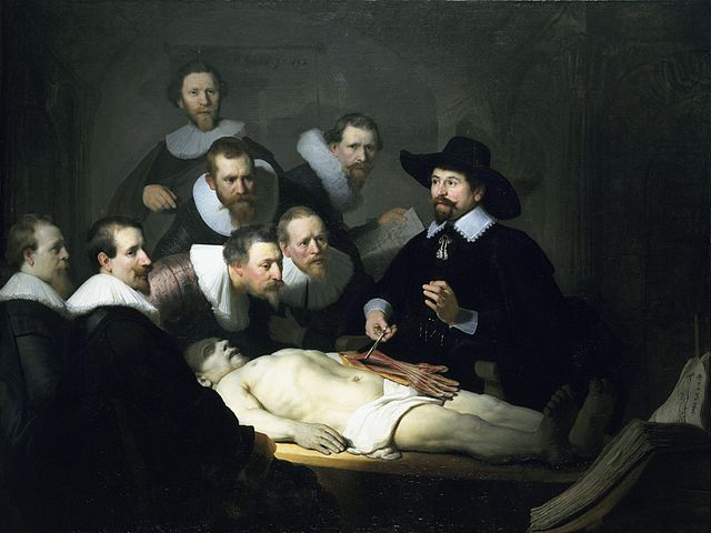 Rembrandt van Rijn,  The Anatomy Lesson of Dr. Tulp , 1632 (Mauritshuis, The Hague)/ Image from Wikimedia Commons.