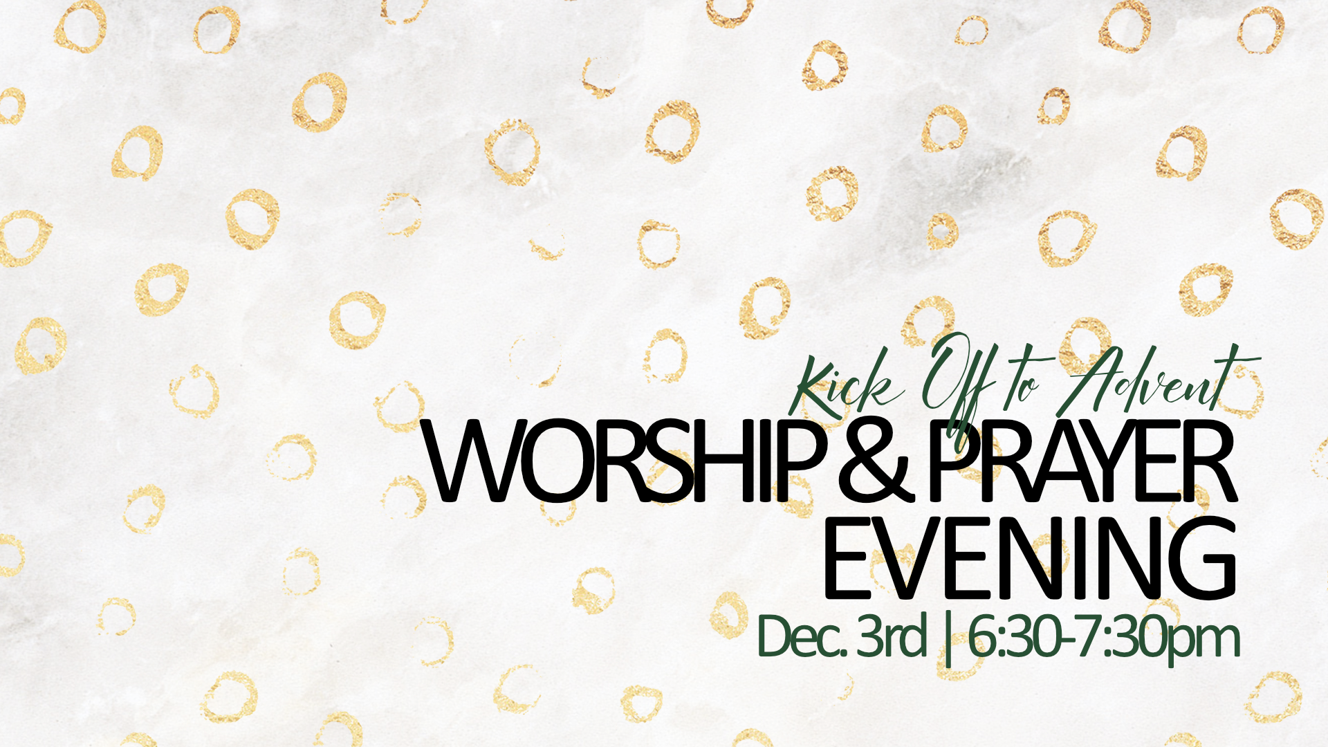 Kick Off to Advent Worship & Prayer Night Power Point.png