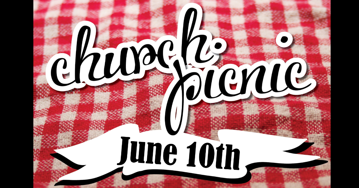 Church Picnic June 10th Facebook.png