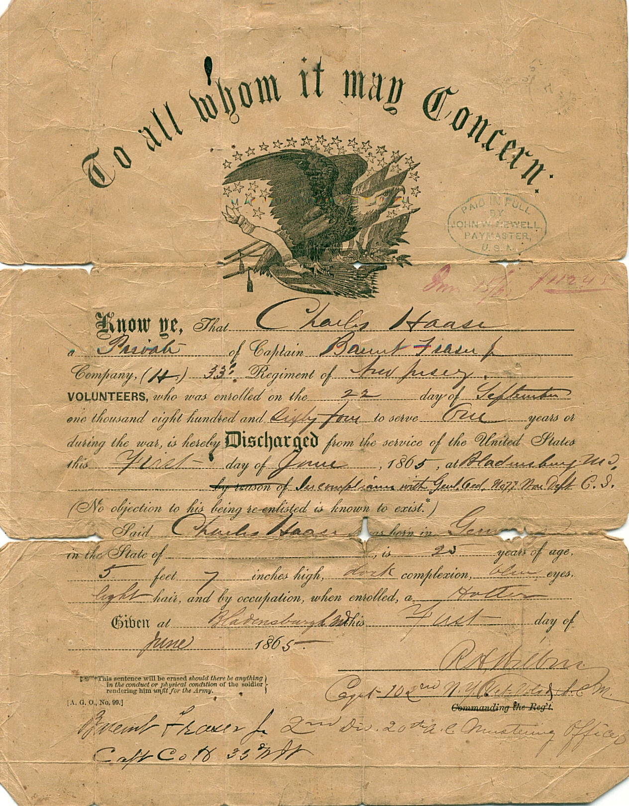 Charles Haase was discharged from the Army in June of 1865 at the end of the the Civil War.