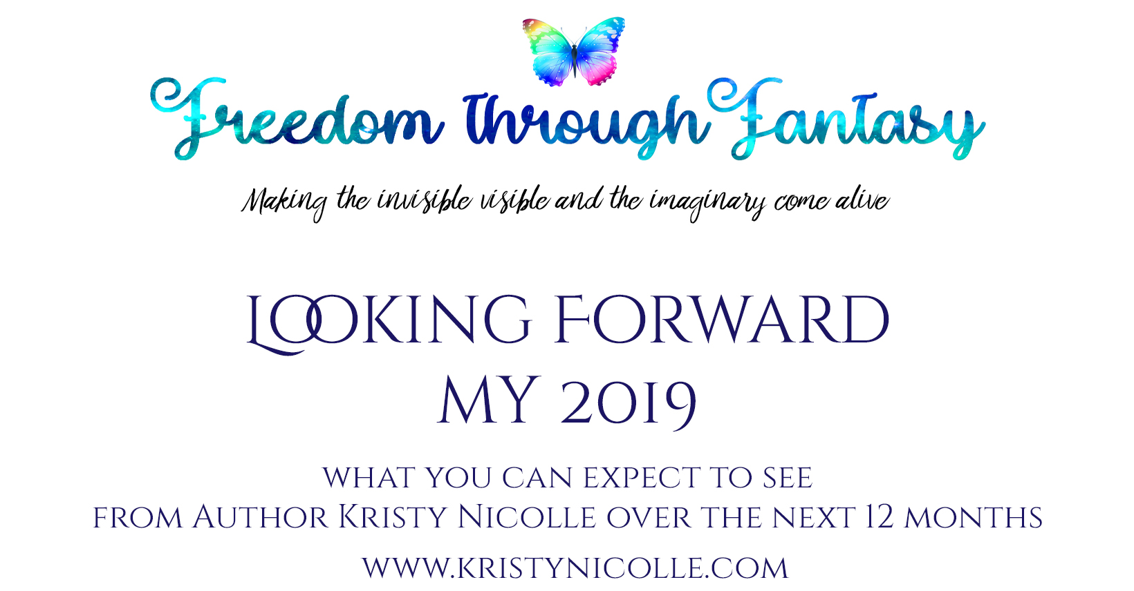 2019 Look Forward- Author Kristy Nicolle