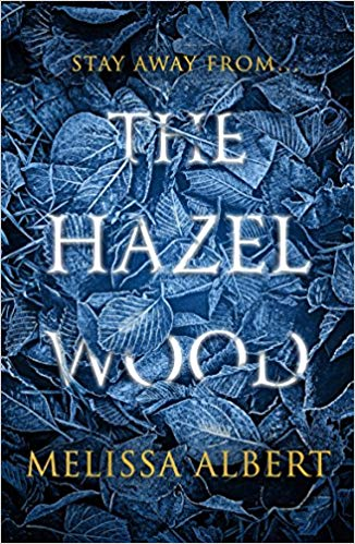 Kristy Nicolle Recommends- The Hazel Wood by Melissa Albert