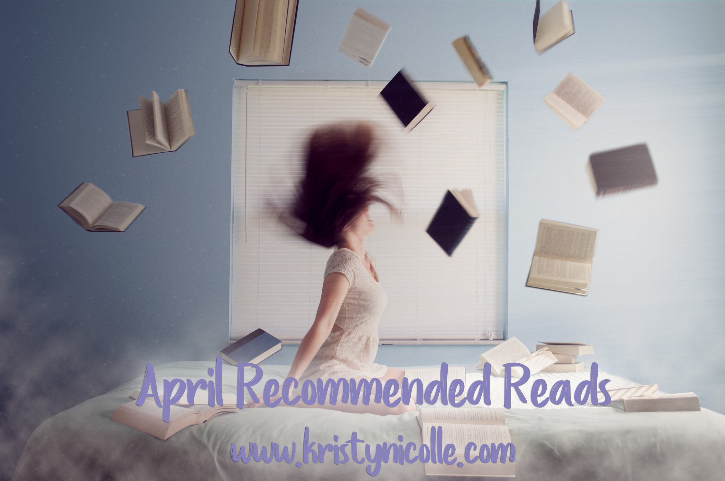 April Recommended Reads Kristy Nicolle