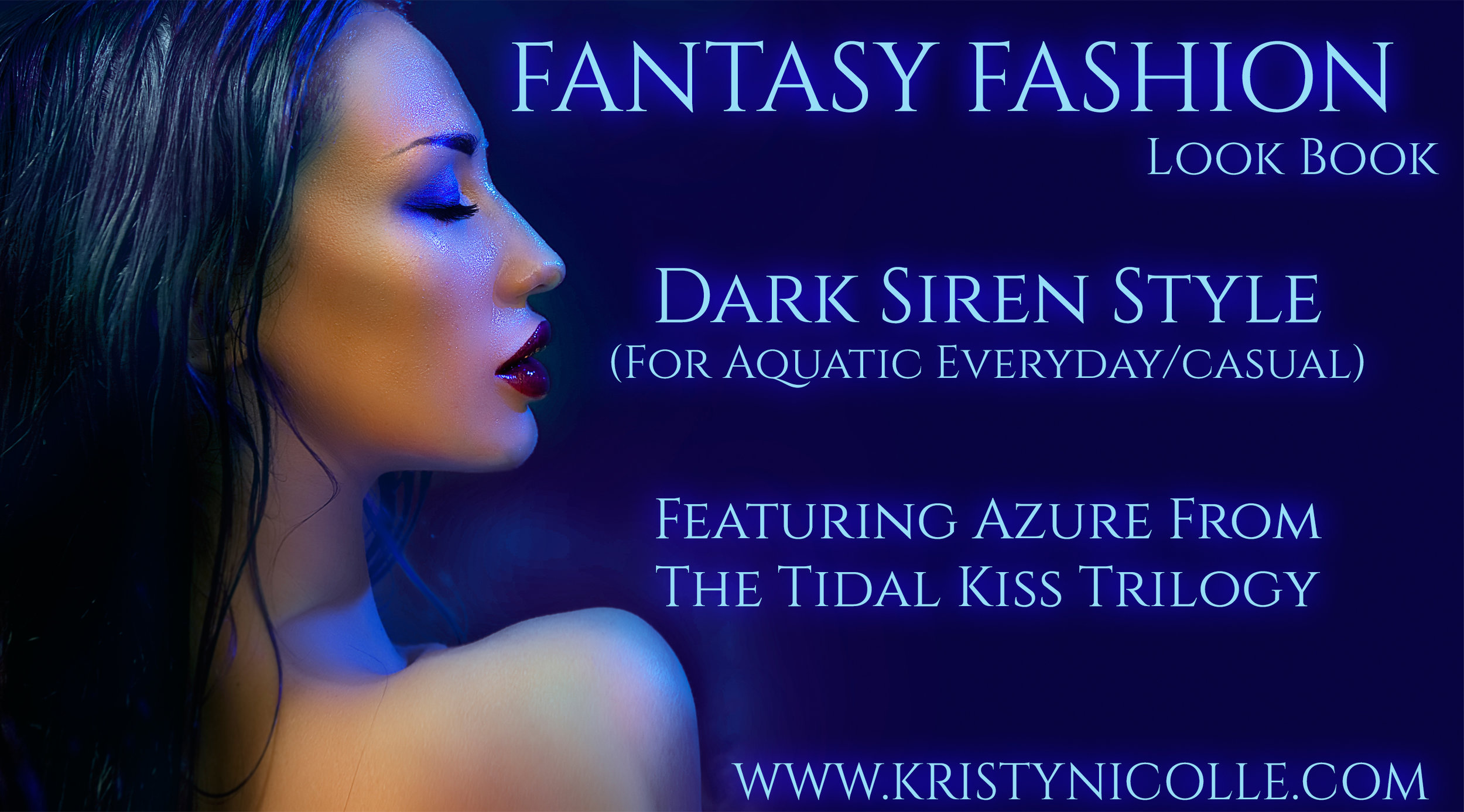 The Tidal Kiss Trilogy Fantasy Fashion