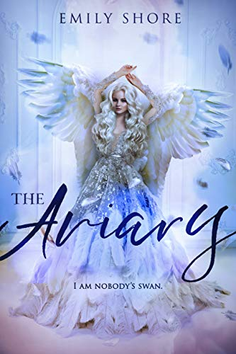 The Aviary by Emily Shore- Recommended by Kristy Nicolle