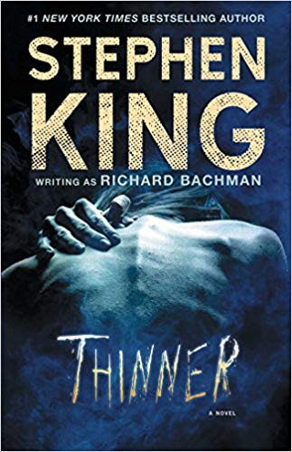 Thinner by Stephen King- Recommended by Kristy Nicolle