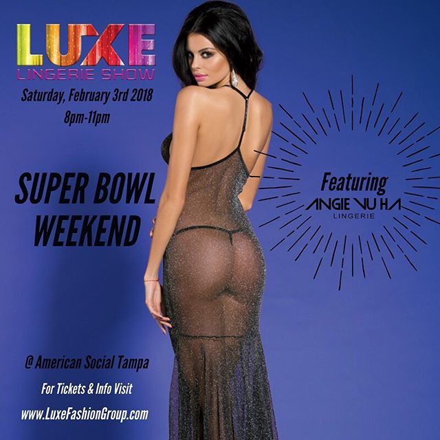Tonight is the night!!! The Ultimate SUPER BOWL LINGERIE Party and Fashion Show featuring Angie Vu Ha Lingerie designs and benefiting @hopedriven . #seeyouthere Tonight February 3rd @americansocial_tampa  Tampa Bay, Florida @luxefashiongroup @angievuhalingerie #fashion #lingerie #fashionshow #model #superbowl #superbowl2018 #angievuha #angievuhalingerie #luxury #luxfashiongroup #florida #americansocialtampa