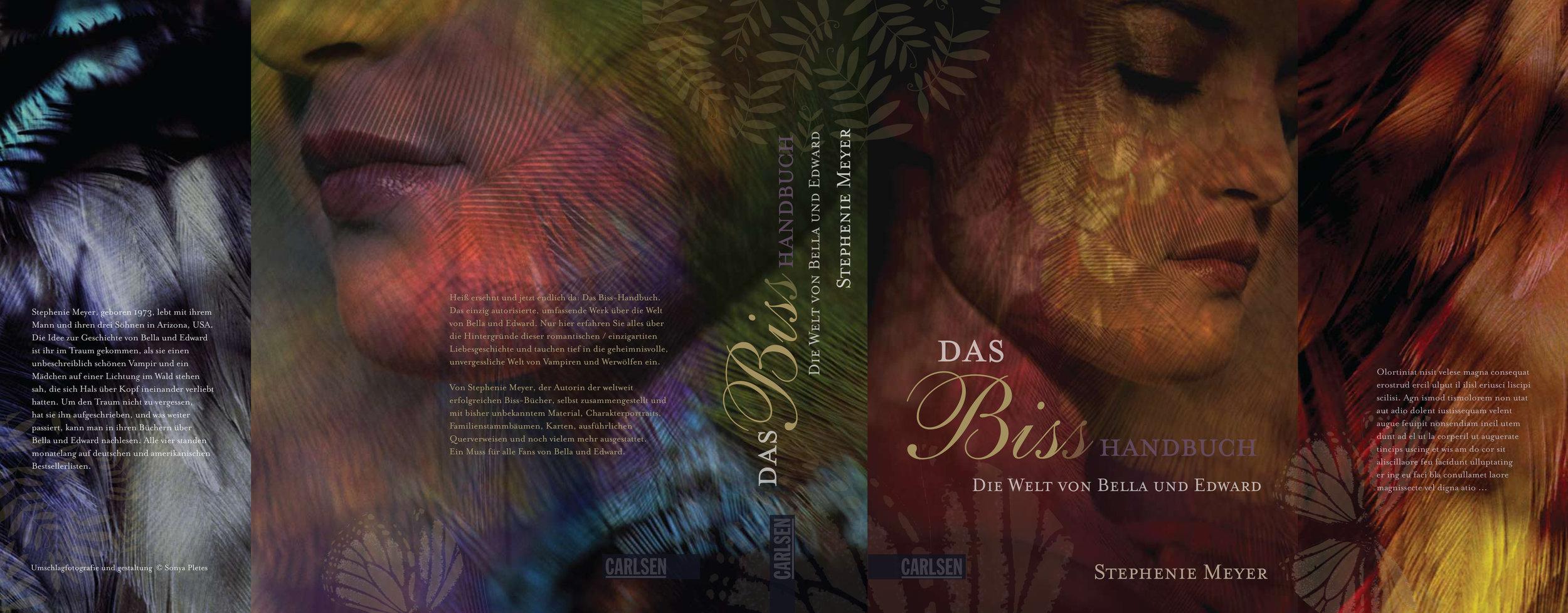 'The Twilight Saga, Guide Book'   by Stephenie Meyer. German Language Edition, Carlsen Verlag, Hamburg.  Design, Photography & Creative Direction © Sonya Pletes