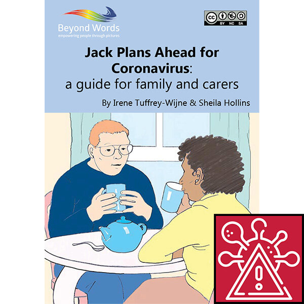 Jack Plans Ahead for Coronavirus - A guide for family and carersAn illustrated resource on end of life care planning in the context of coronavirus. Aimed at family and carers.