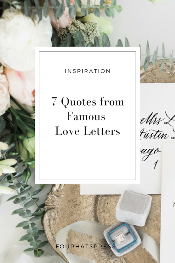 7 Quotes From Famous Love Letters Four Hats Press