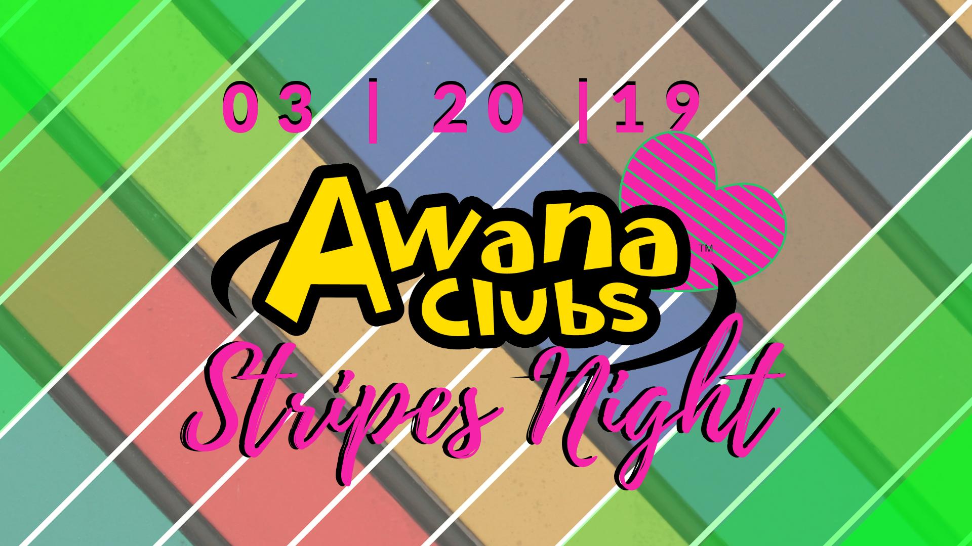 Copy of AWANA Stripes Night.png