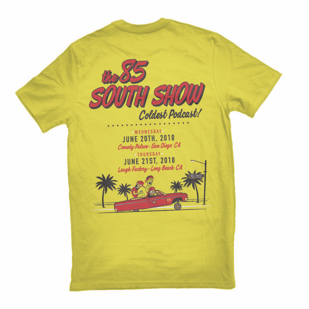 85 South Show West Coast Run Tour Tee