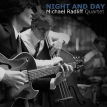 Michael Radliff's         debut album entitled     Night and Day     is available for purchase on    iTunes    and    CDBaby   .    ©2013 Michael Radliff