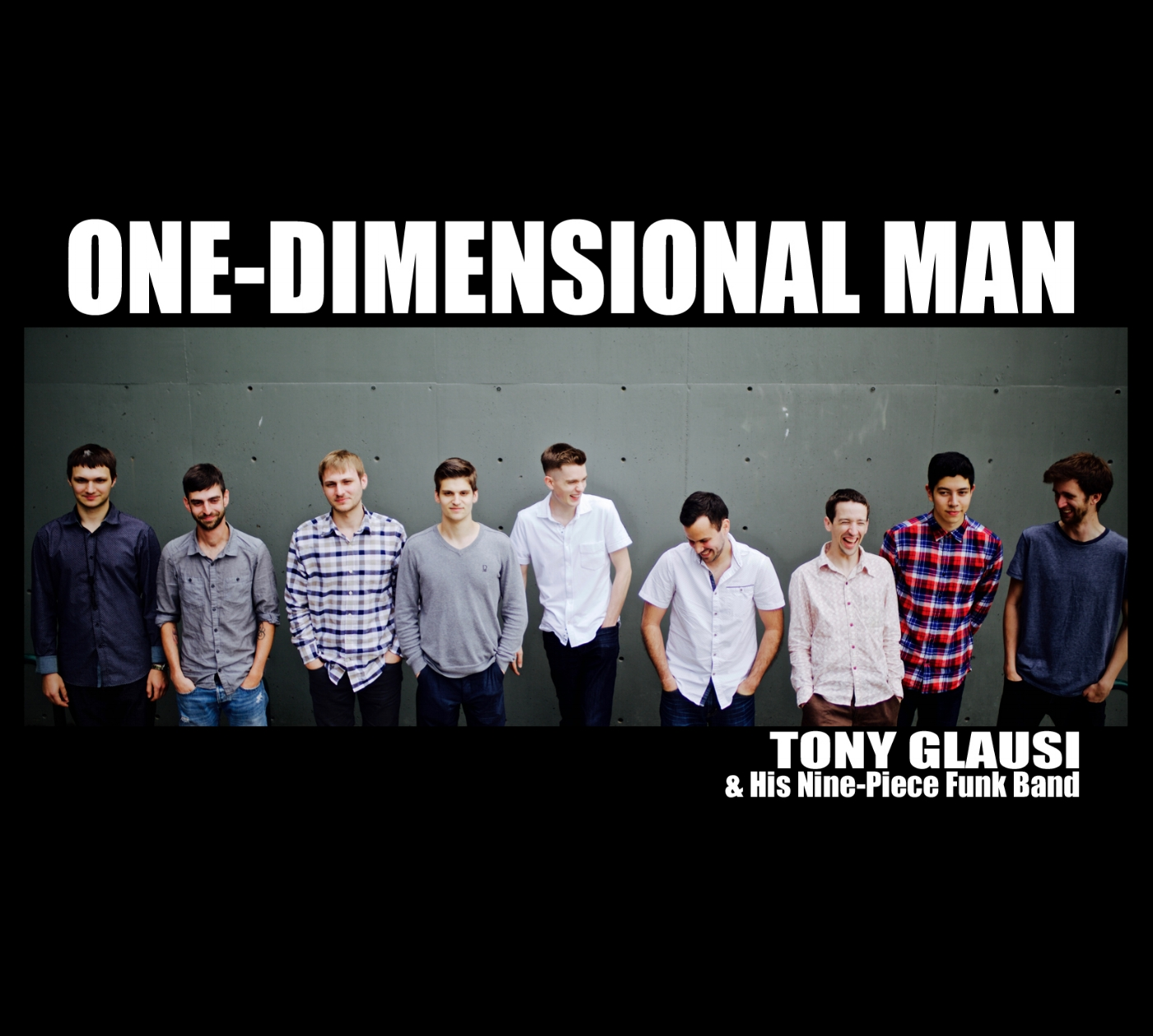 Tony Glausi's    collaborative project    One Dimensional Man    is available for digital download HERE.    ©2016 Tony Glausi