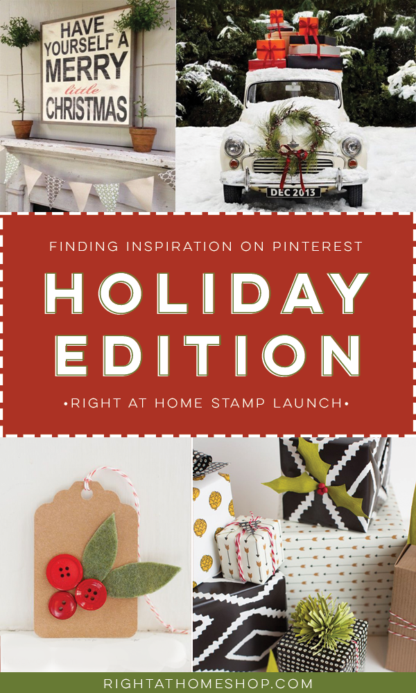 Tips for Finding Inspiration on Pinterest // Right at Home Stamps Holiday Launch