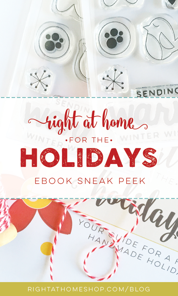 Right at Home for the Holidays Inspiration Guide Ebook Sneak Peek - Right at Home Shop