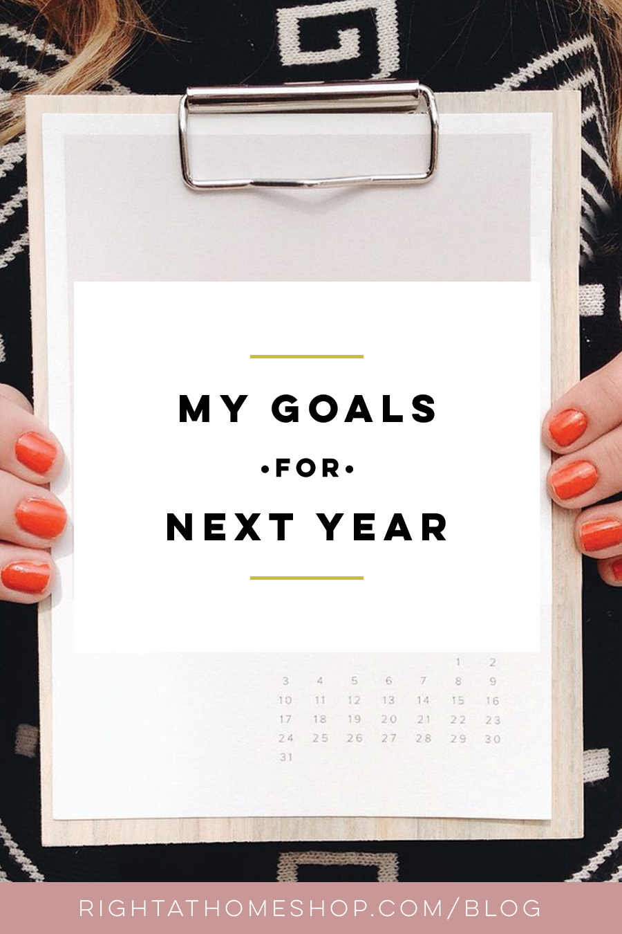 My 2016 Goals // Business, Life, & More - Right at Home Shop