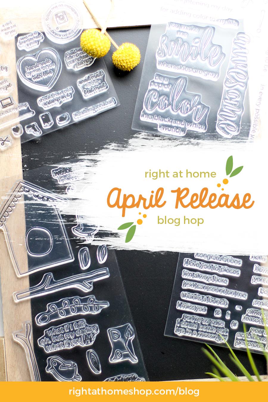 Right at Home Stamps April Release Blog Hop - rightathomeshop.com/blog
