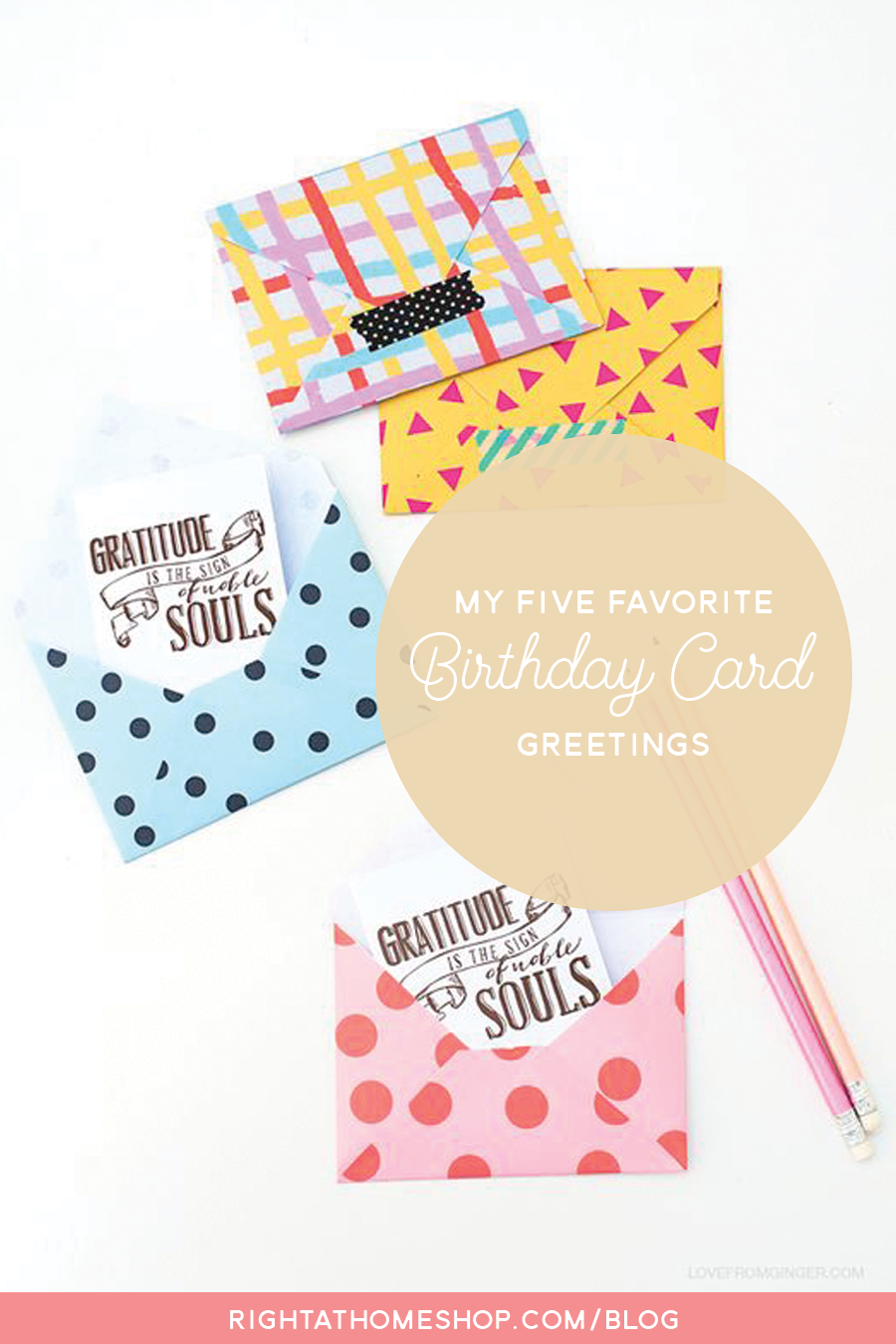 My 5 Favorite Greetings for Inside a Birthday Card // rightathomeshop.com/blog