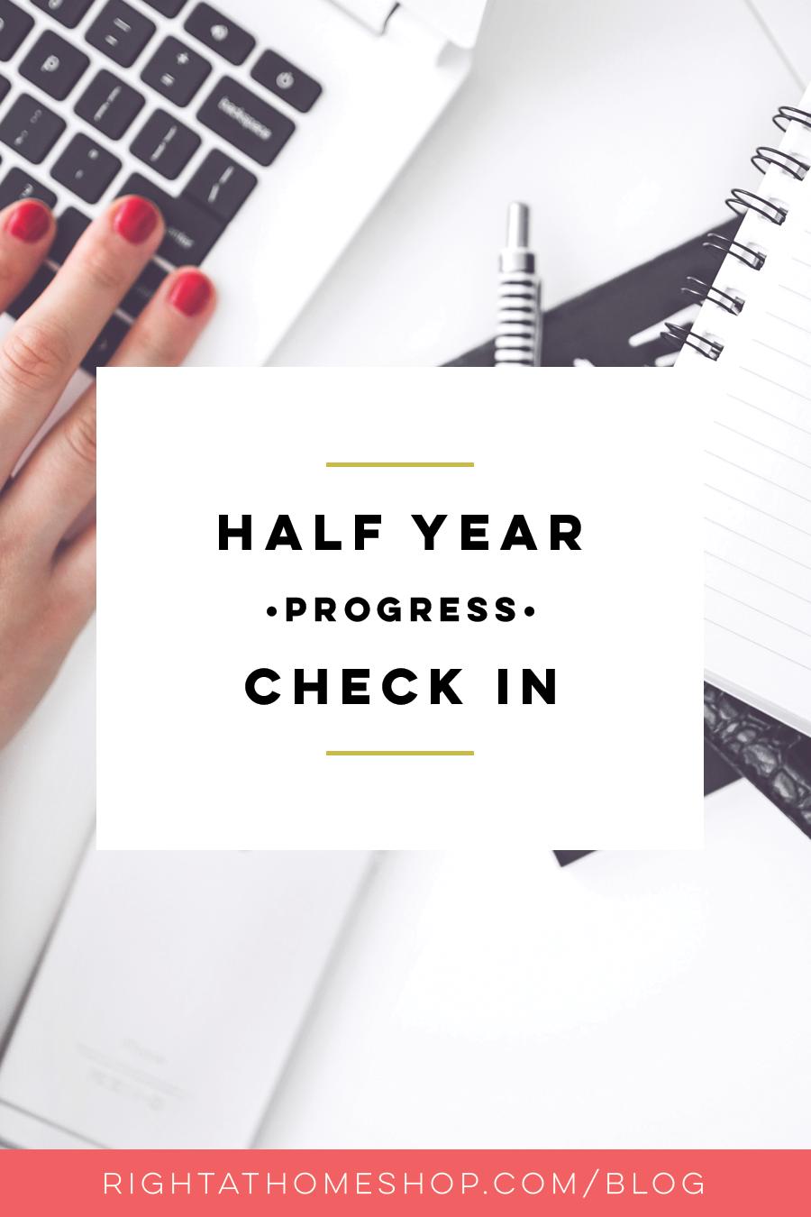 Half Year Progress Check In // July 2016 - rightathomeshop.com/blog