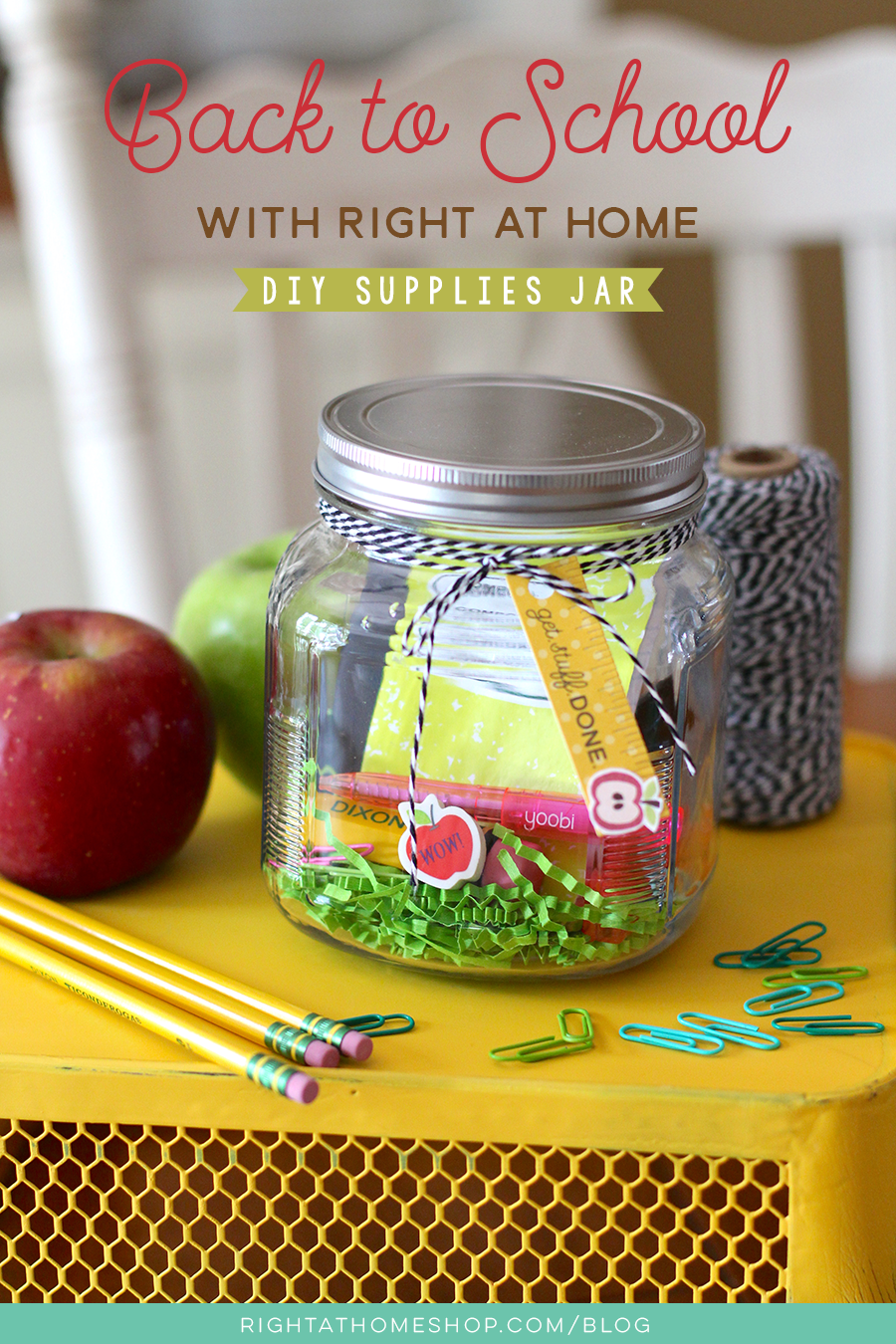 DIY School Supplies Gift Jar // Back to School with Right at Home - rightathomeshop.com/blog