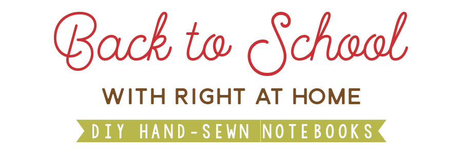 DIY Hand-Sewn Notebooks // Back to School with Right at Home - rightathomeshop.com/blog