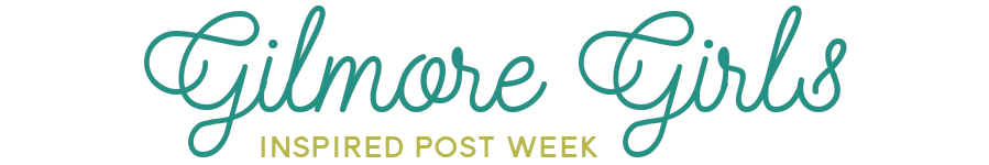 Gilmore Girls Inspired Post Week // rightathomeshop.com/blog
