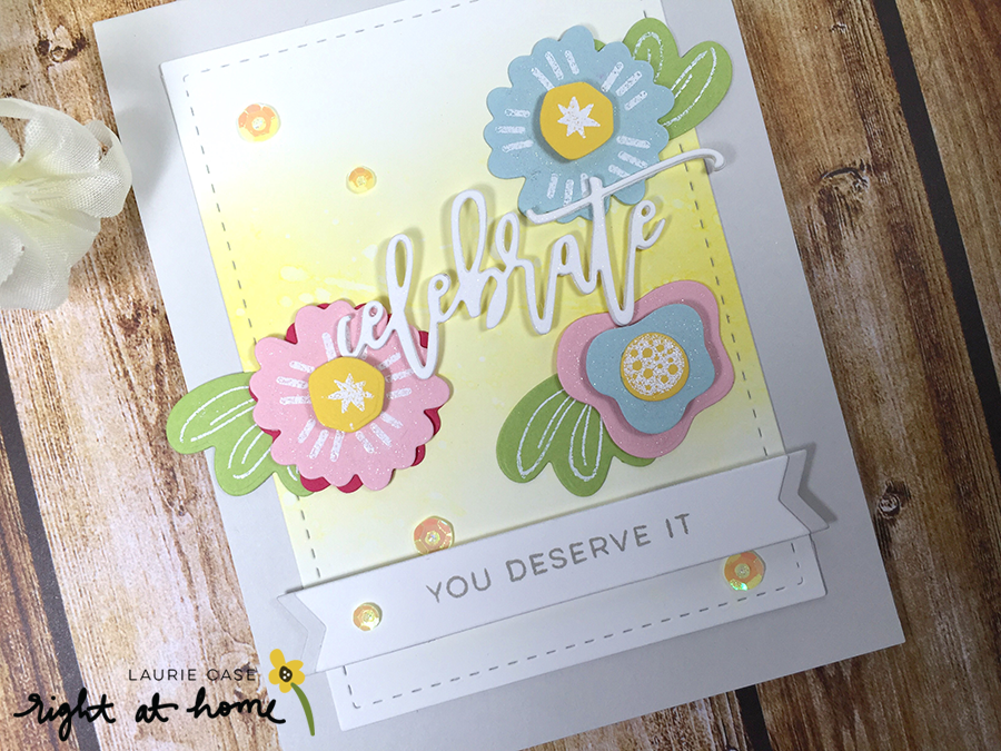 Celebrate You Deserve It Card by Laurie C. - rightathomeshop.com/blog