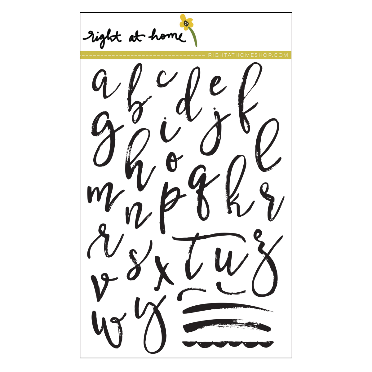 Right at Home Stamps // Brushstroke Alphabet Lowercase (available at rightathomeshop.com)