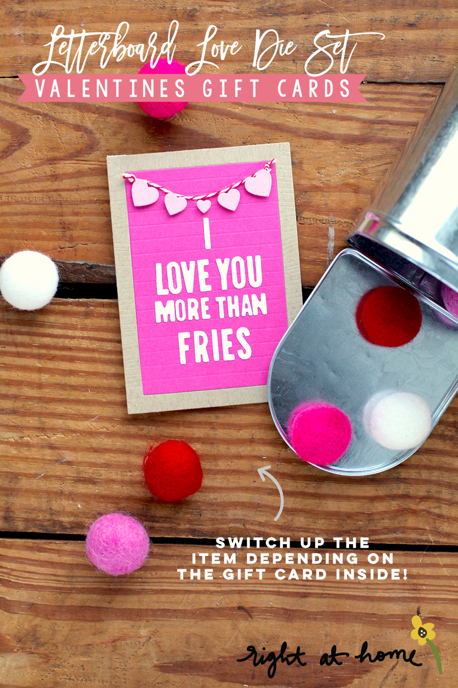 Letterboard Love Die Set Valentines Gift Cards // rightathomeshop.com/blog