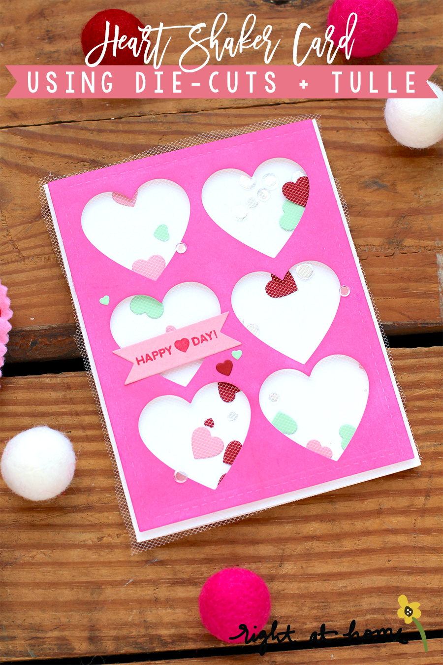Day #9: Heart Shaker Card Using Die-Cuts + Tulle // rightathomeshop.com/blog