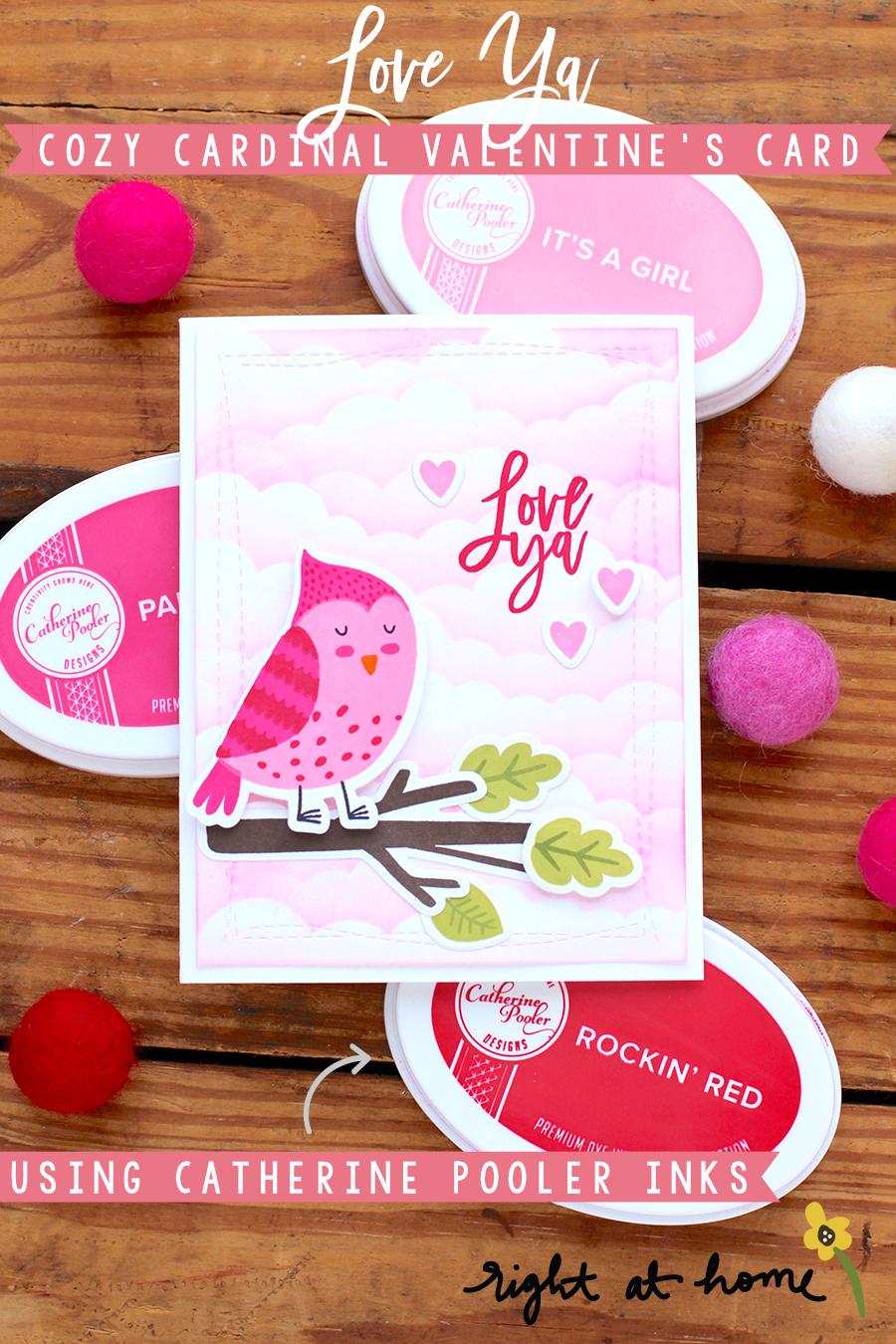 Love Ya Cozy Cardinal Valentine's Day Card Using Catherine Pooler Designs Dye Inks // rightathomeshop.com/blog