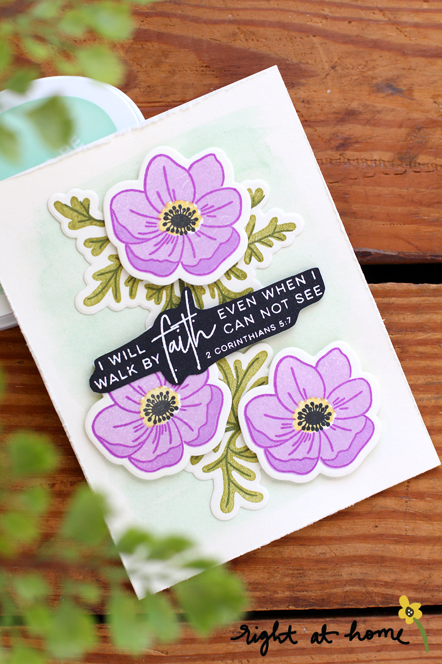 I Will Walk By Faith Anemone Card // National Craft Month Celebration with Right at Home + Simon Says Stamp - rightathomeshop.com/blog