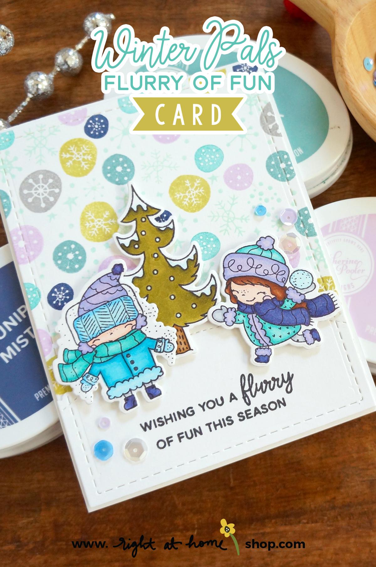 Winter Pals Flurry of Fun Card // rightathomeshop.com/blog