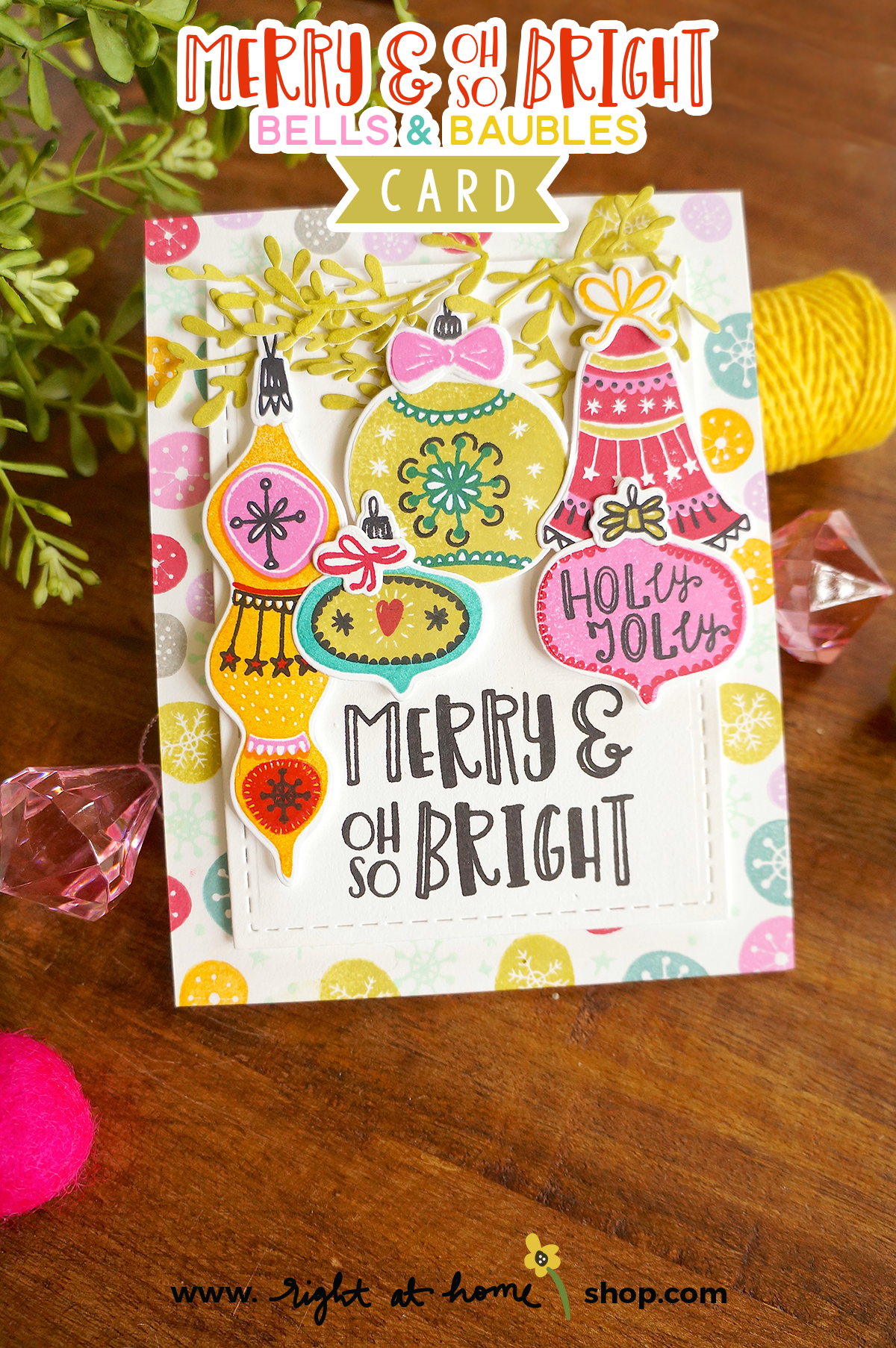 Click to view this Merry & Oh So Bright card created using the Right at Home Bells & Baubles, Snow Flurries Background and Fa La La stamp sets. All details on www.rightathomeshop.com/blog.