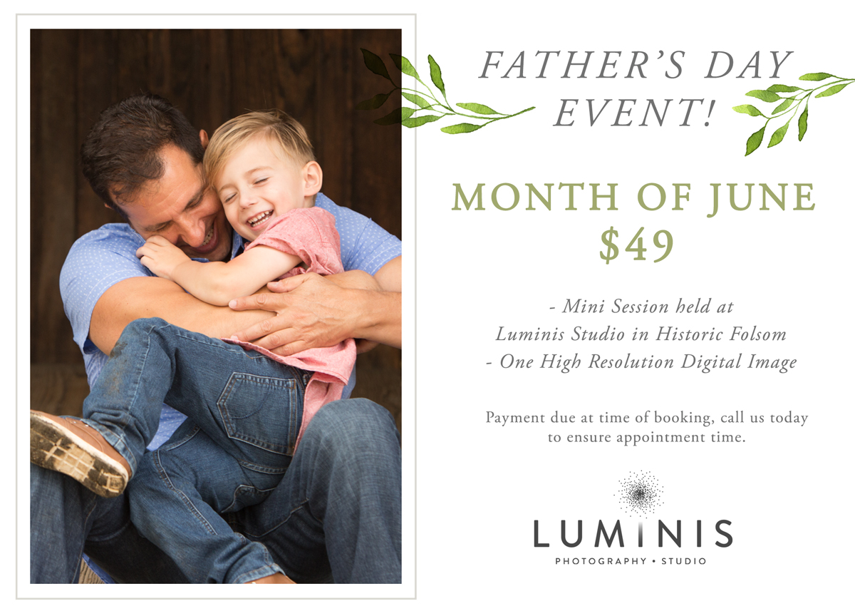 Luminis Photography Folsom Father's Day Event