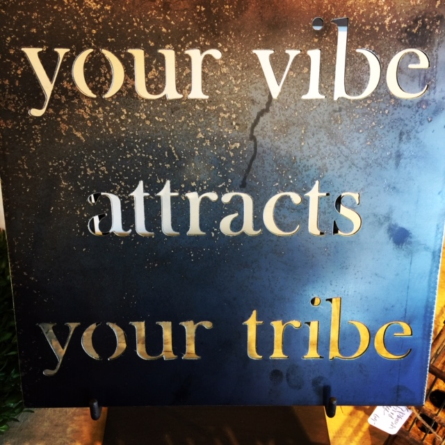 I saw this in Paso Robles and had to have it for my office. It reminds me of what Rick Warren says. Your vibe comes from your DNA and it determines much of what happens in assimilating people into your faith community.