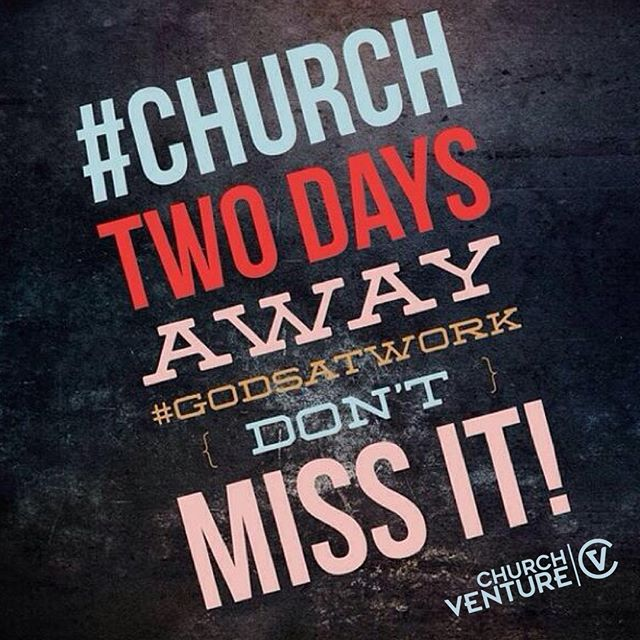 See you Sunday 10am at Church Venture!   #Church #GodsAtWork #FollowChurchVenture #YouAreInvited #EveryoneWelcome #CVLove #SundayService #Sunday #TGIF #ChurchService #Sermon #BringFriends