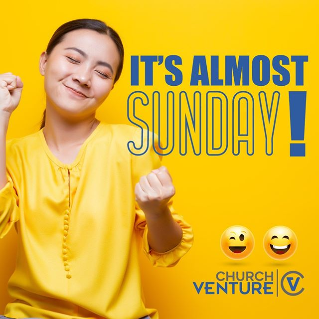 ... and you know what that means? #SundayFunday ⁠ Worship with us, tomorrow 10am at Church Venture!⁠ ⁠ #Sunday #SundayWorship #SundayService #Worship #FollowChurchVenture #CVLove #EveryoneWelcome #church #Jesus #praise #God #family #Excitement #community #friends #happy #hopeful