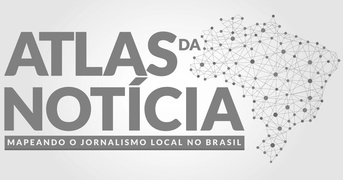 Atlas da Notícia - O Atlas da Notícia é uma iniciativa para mapear veículos produtores de notícias – especialmente de jornalismo local – no território brasileiro.
