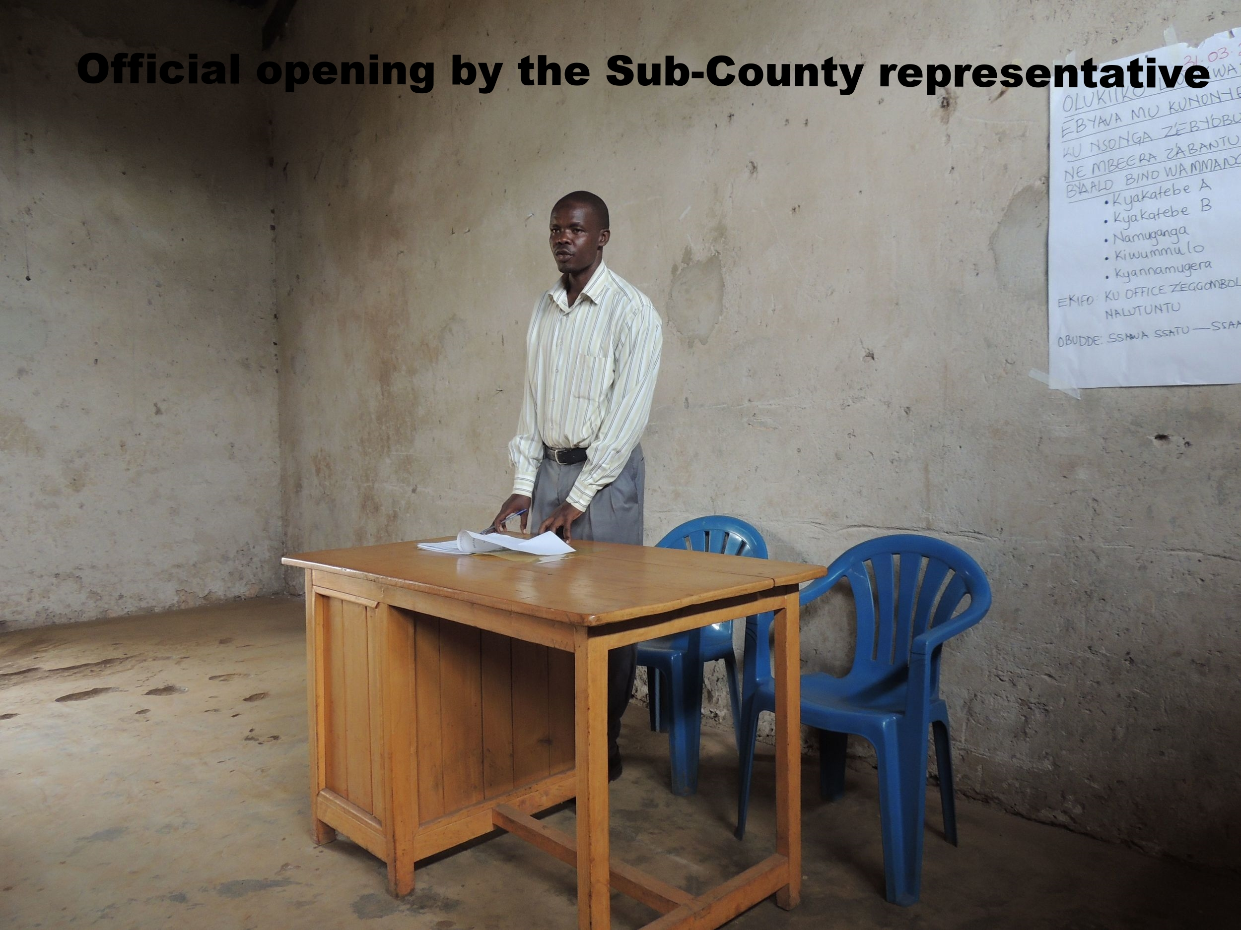 Official opening by the Sub-County representative