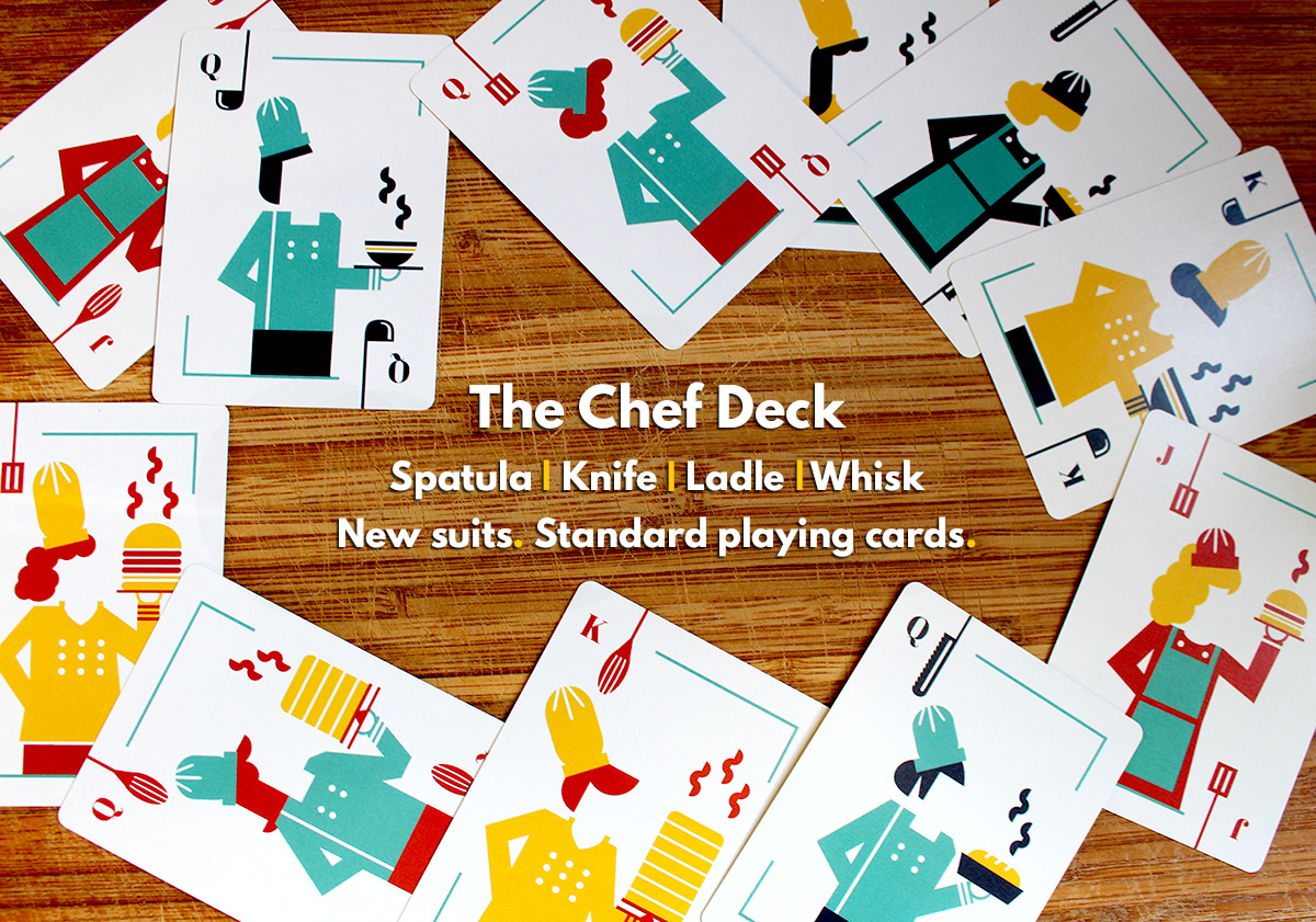 https://www.indiegogo.com/projects/chef-deck-playing-cards/x/11970101#/    You have 23 days left to get a limited edition  Chef Deck .