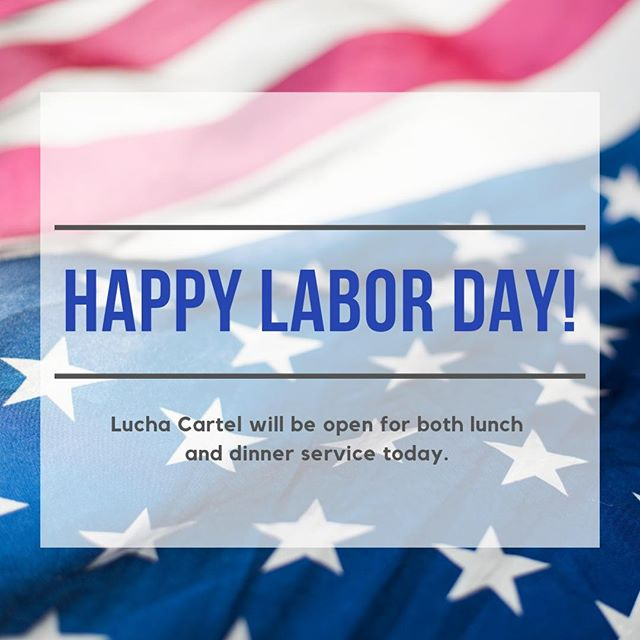 Happy Labor Day to all our wonderful customers 🇺🇸 We hope you're enjoying this bonus day off...stop on in and let us do the cooking today, you deserve to relax!  Check out our menu using the link in bio 👆 . . . #MexicanFood #LongWeekend #LaborDayWeekend2019 #EatDrinkRelax #DayOff #NoWork #OldCityPhilly