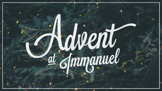 Advent-at-Immanuel - Screen.jpg